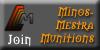 Join Minos-Mestra Munitions
